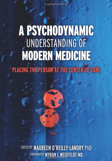 A Psychodynamic Understanding Of Modern Medicine Placing