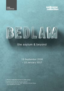 bedlam_wellcome-collection_identity-poster4